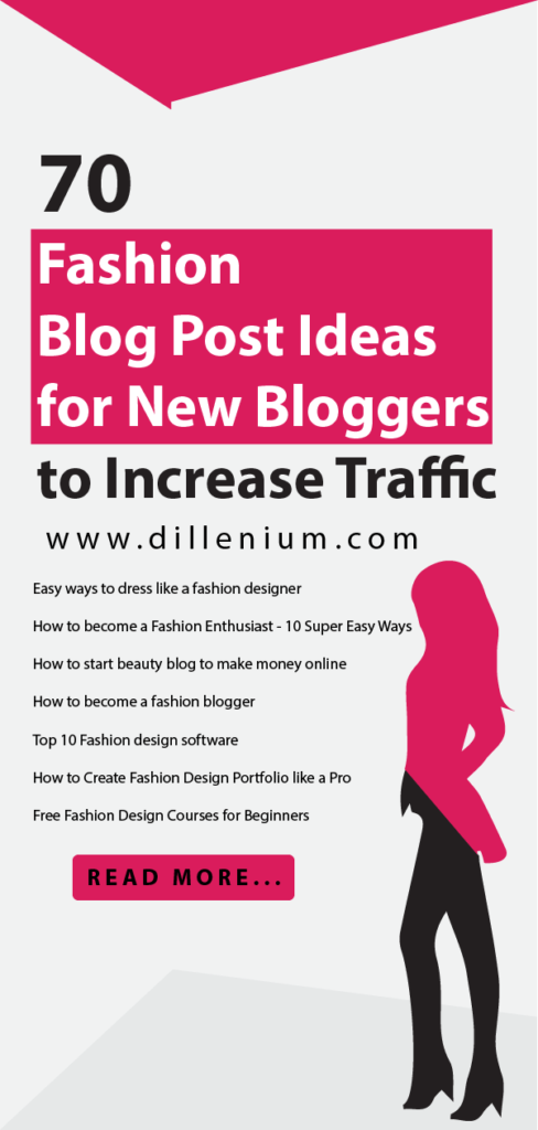 70 Fashion Blog Post Ideas For New Bloggers To Increase Traffic